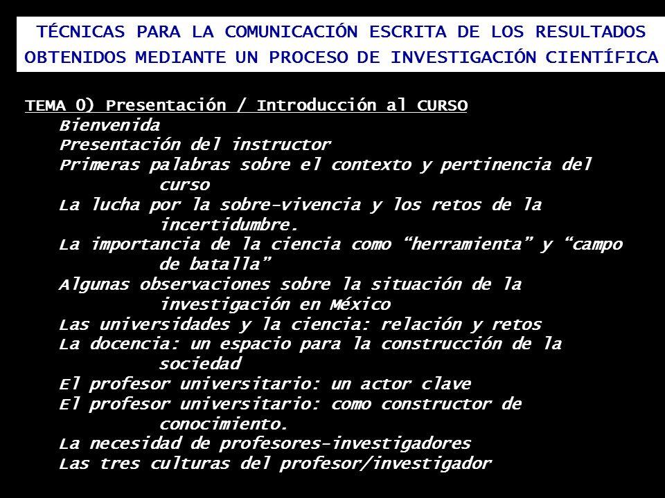 TÉCNICAS PARA LA COMUNICACIÓN ESCRITA DE LOS RESULTADOS OBTENIDOS MEDIANTE UN PROCESO DE INVESTIGACIÓN CIENTÍFICA