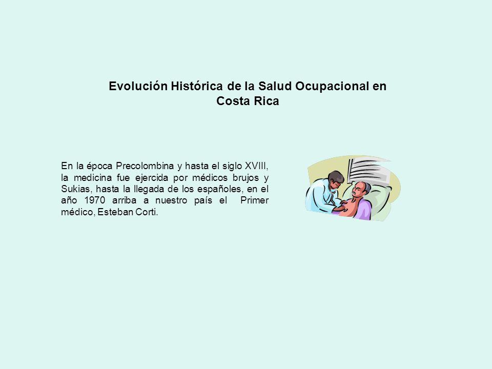 Evolución Histórica de la Salud Ocupacional en Costa Rica