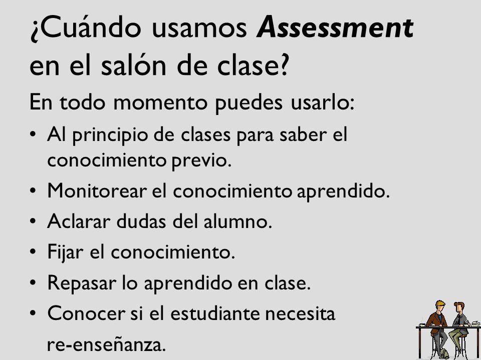 ¿Cuándo usamos Assessment en el salón de clase