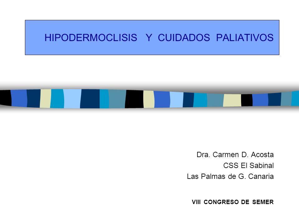 HIPODERMOCLISIS Y CUIDADOS PALIATIVOS