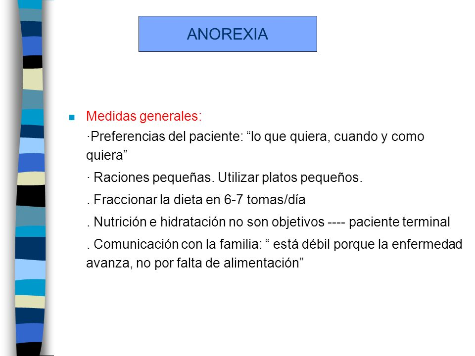 ANOREXIA Medidas generales: