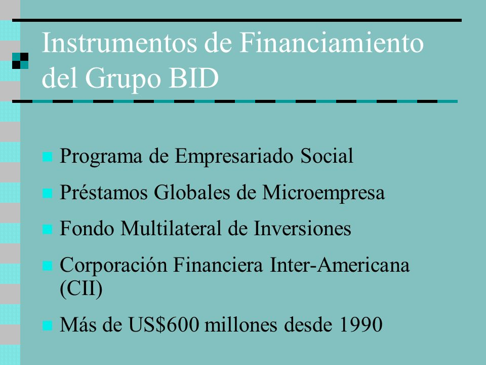 Instrumentos de Financiamiento del Grupo BID