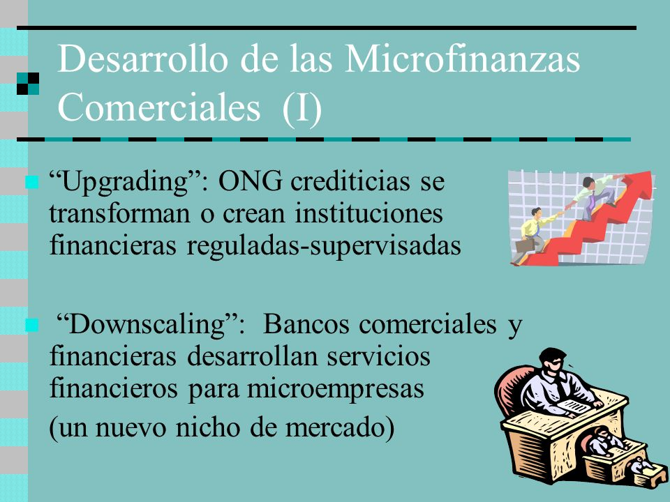 Desarrollo de las Microfinanzas Comerciales (I)