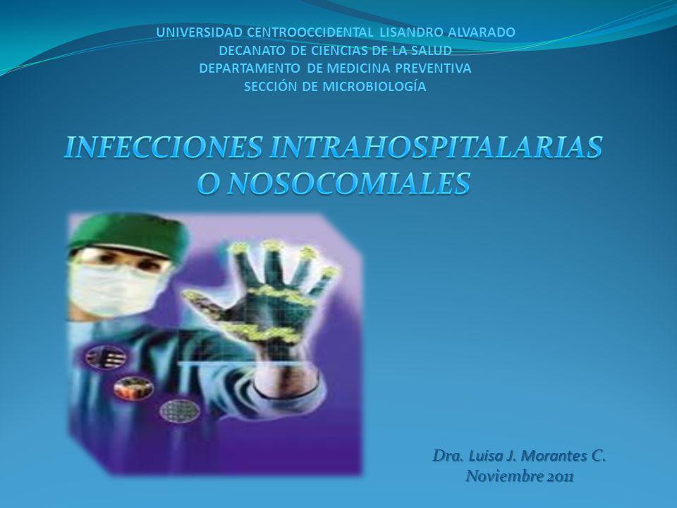 Dra. Luisa J. Morantes C. Noviembre 2011