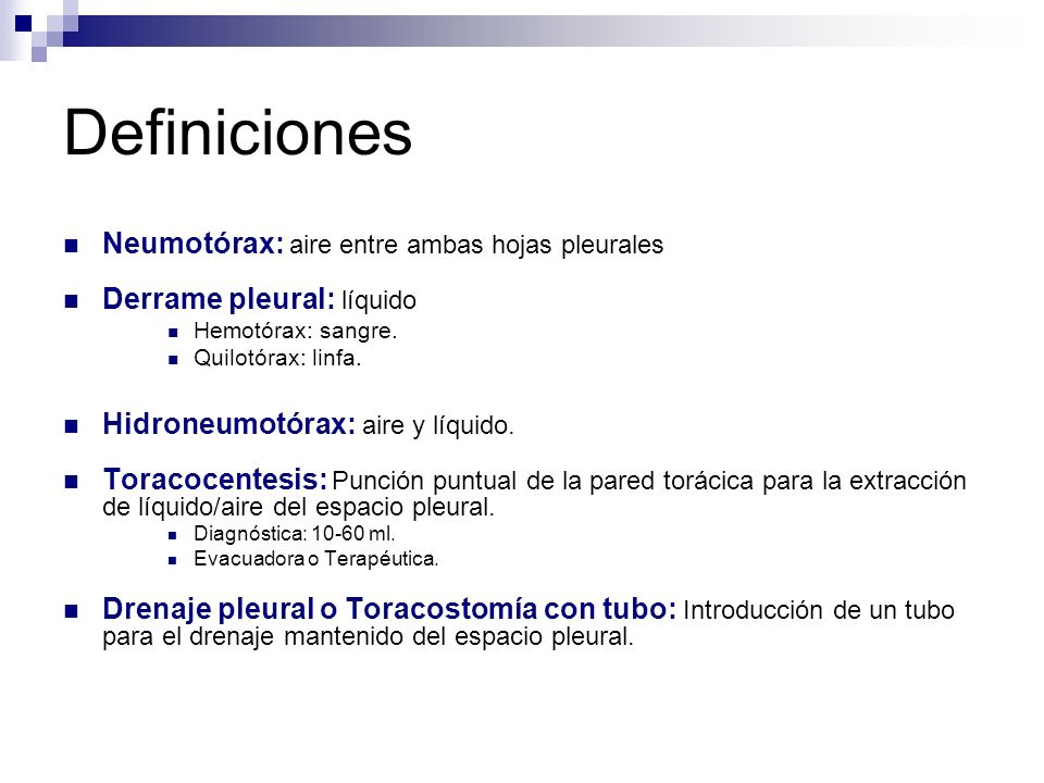 Definiciones Neumotórax: aire entre ambas hojas pleurales