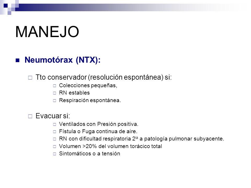MANEJO Neumotórax (NTX): Tto conservador (resolución espontánea) si: