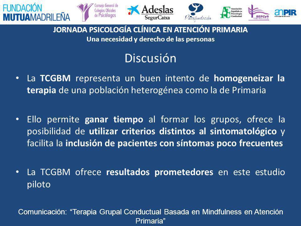 Discusión La TCGBM representa un buen intento de homogeneizar la terapia de una población heterogénea como la de Primaria.