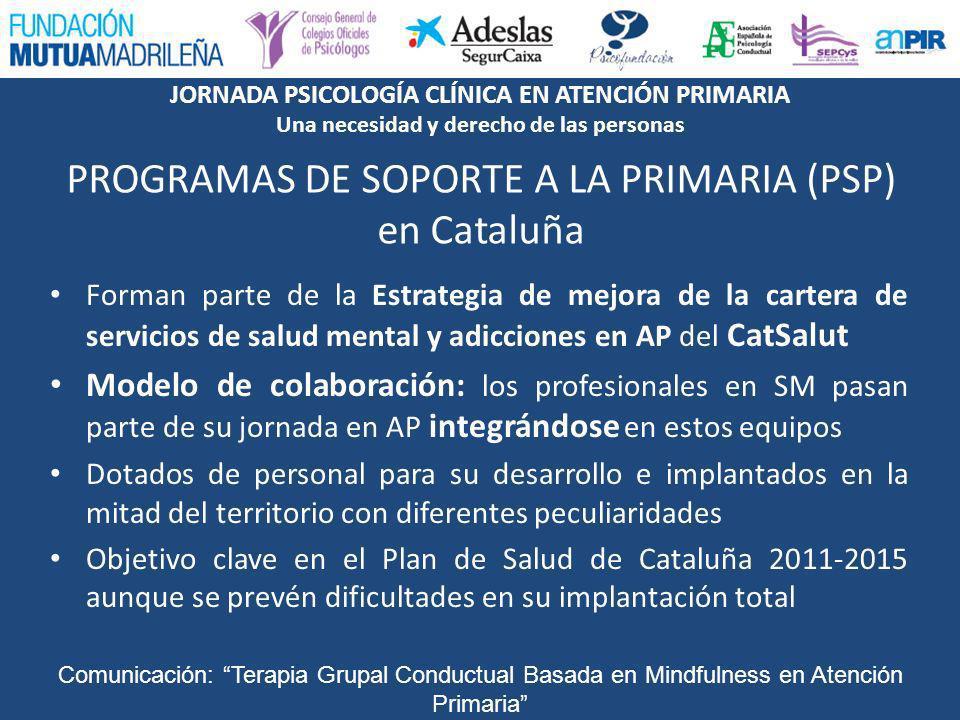 PROGRAMAS DE SOPORTE A LA PRIMARIA (PSP) en Cataluña