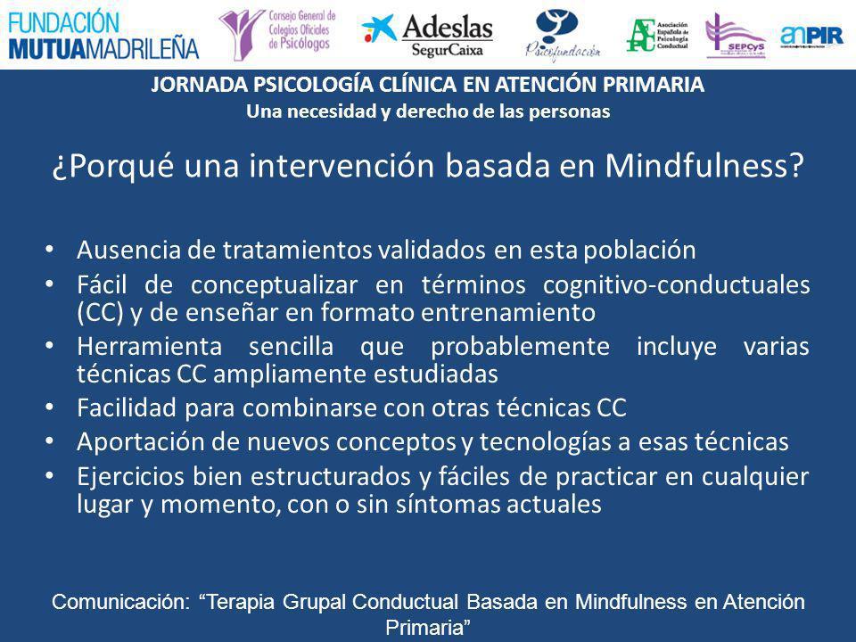 ¿Porqué una intervención basada en Mindfulness