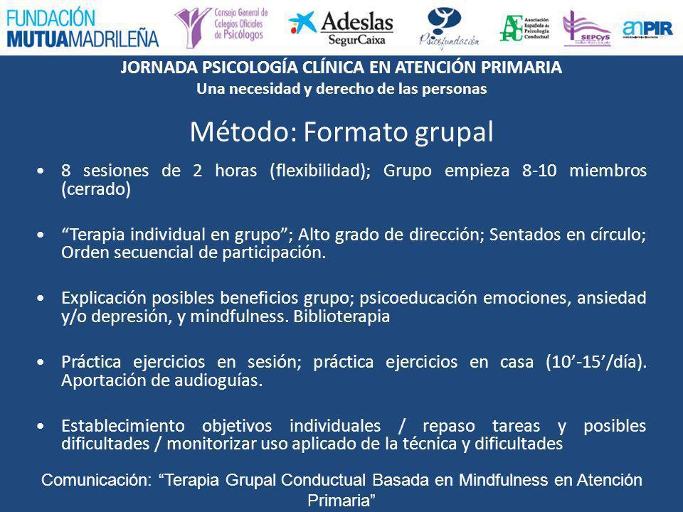 Método: Formato grupal