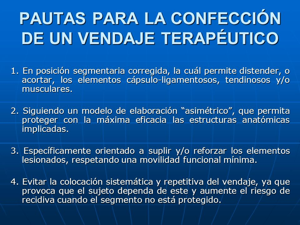 PAUTAS PARA LA CONFECCIÓN DE UN VENDAJE TERAPÉUTICO
