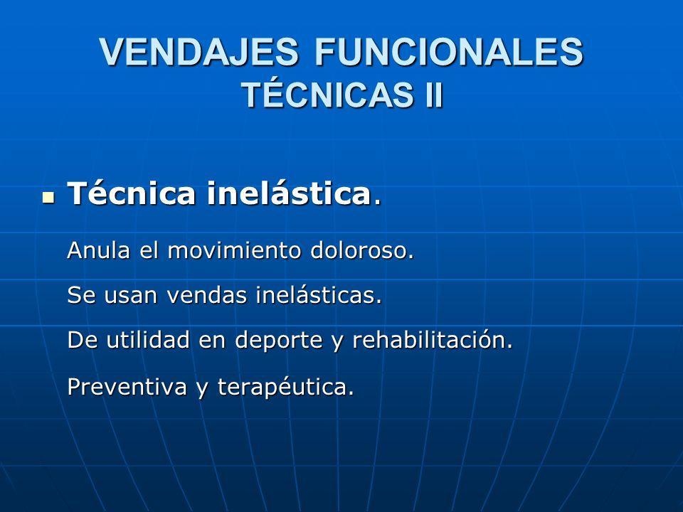 VENDAJES FUNCIONALES TÉCNICAS II
