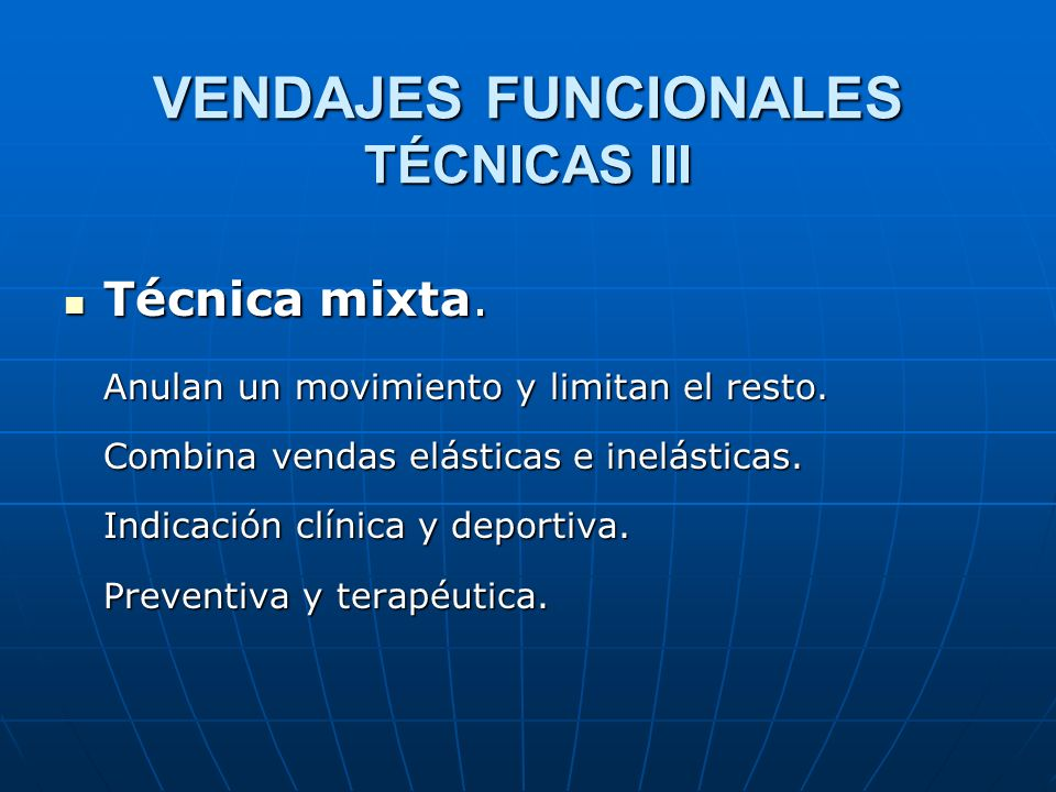 VENDAJES FUNCIONALES TÉCNICAS III