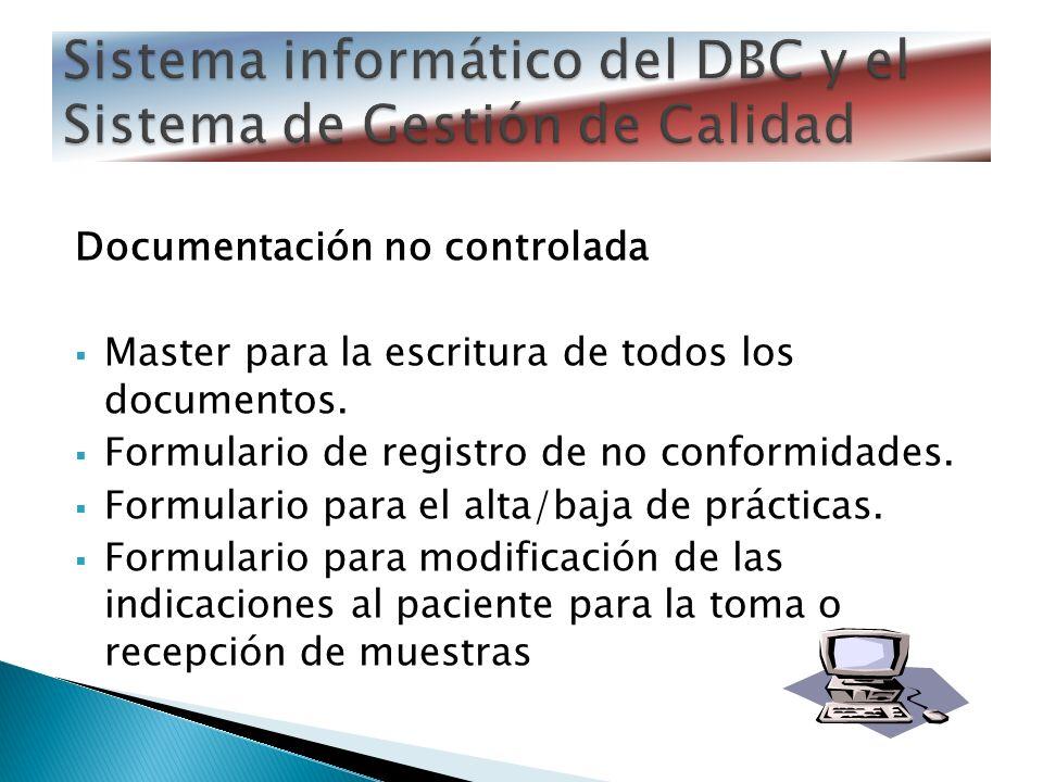 Sistema informático del DBC y el Sistema de Gestión de Calidad