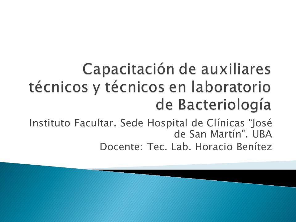 Capacitación de auxiliares técnicos y técnicos en laboratorio de Bacteriología