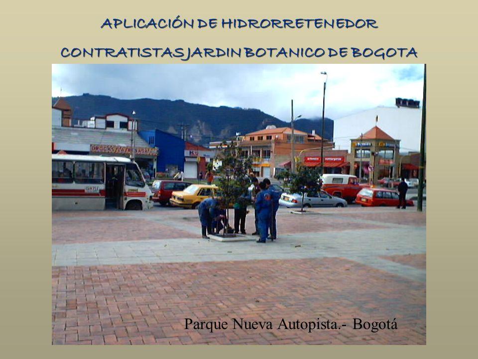 APLICACIÓN DE HIDRORRETENEDOR CONTRATISTAS JARDIN BOTANICO DE BOGOTA