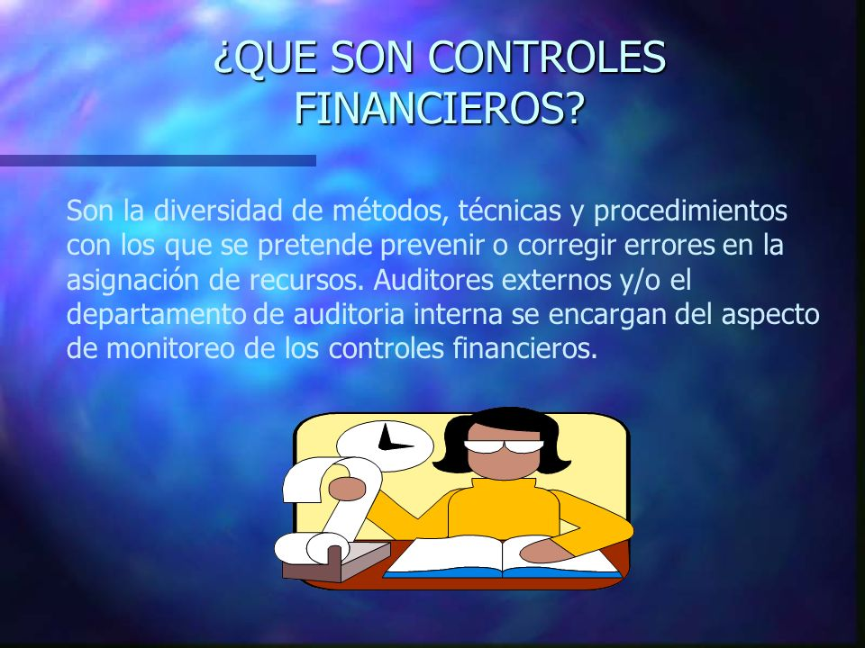 ¿QUE SON CONTROLES FINANCIEROS