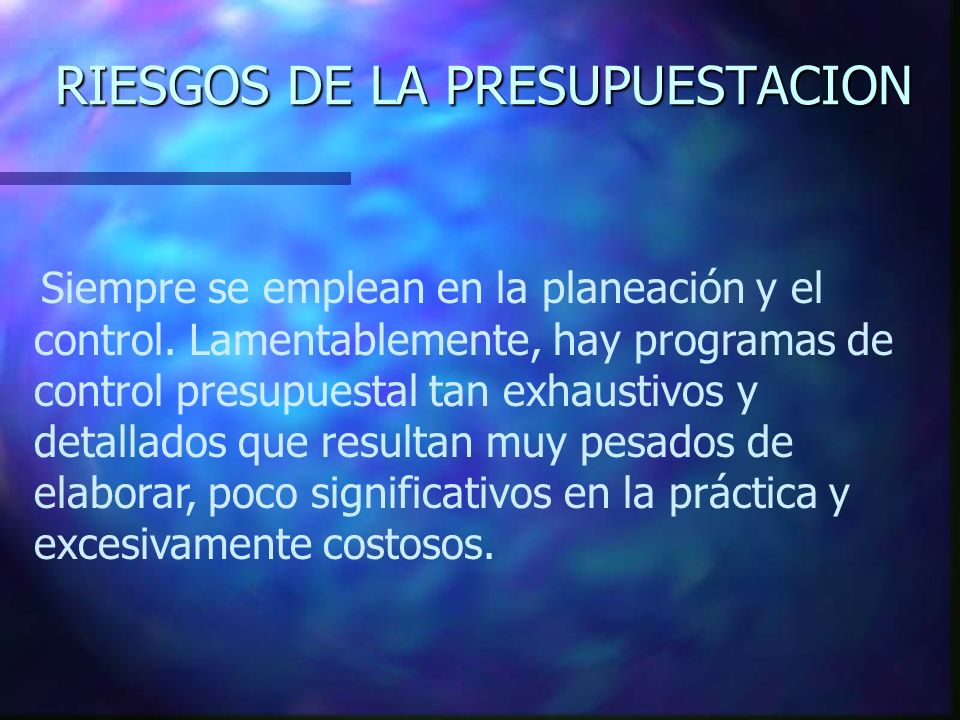RIESGOS DE LA PRESUPUESTACION