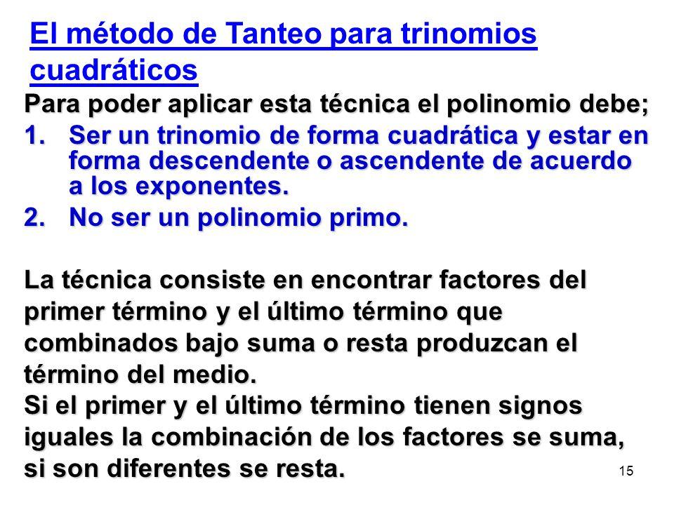 El método de Tanteo para trinomios cuadráticos