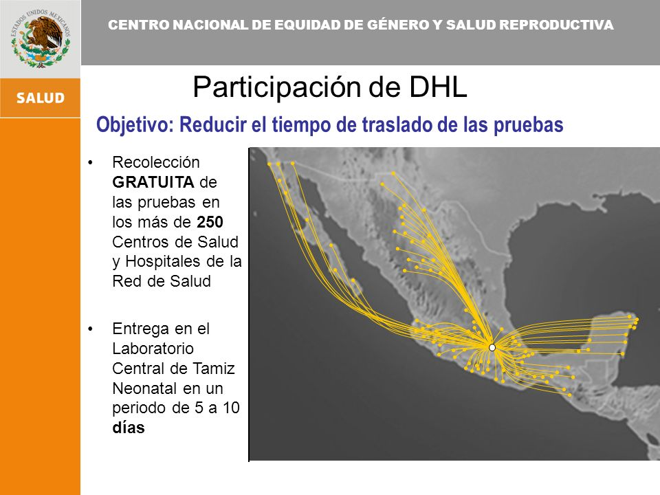 Participación de DHL Objetivo: Reducir el tiempo de traslado de las pruebas.