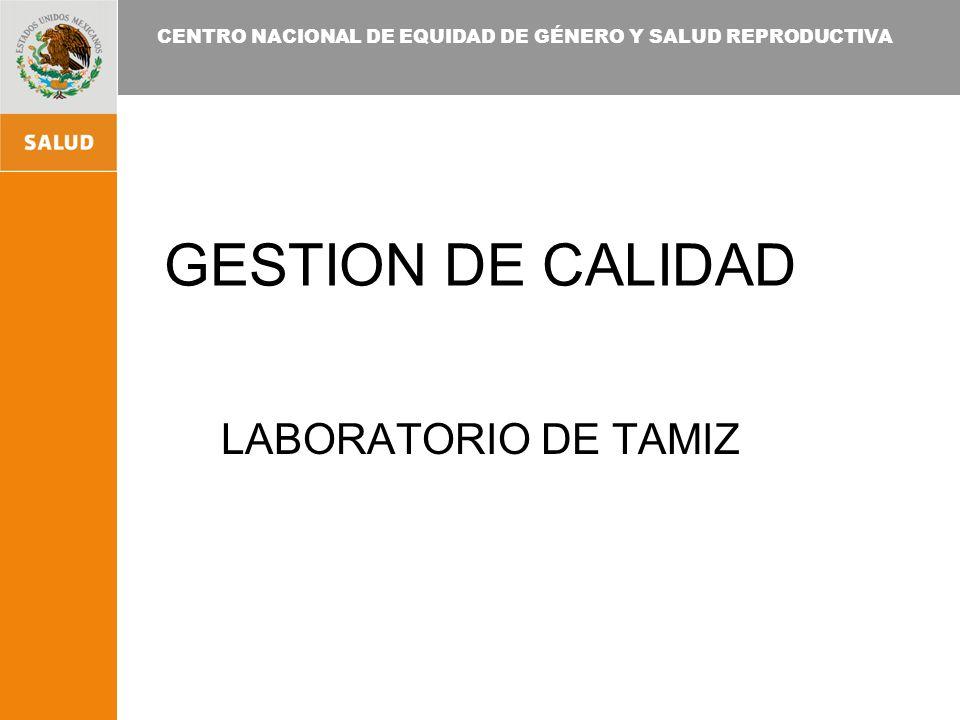 GESTION DE CALIDAD LABORATORIO DE TAMIZ