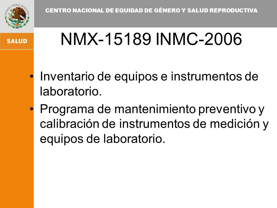 NMX-15189 INMC-2006 Inventario de equipos e instrumentos de laboratorio.