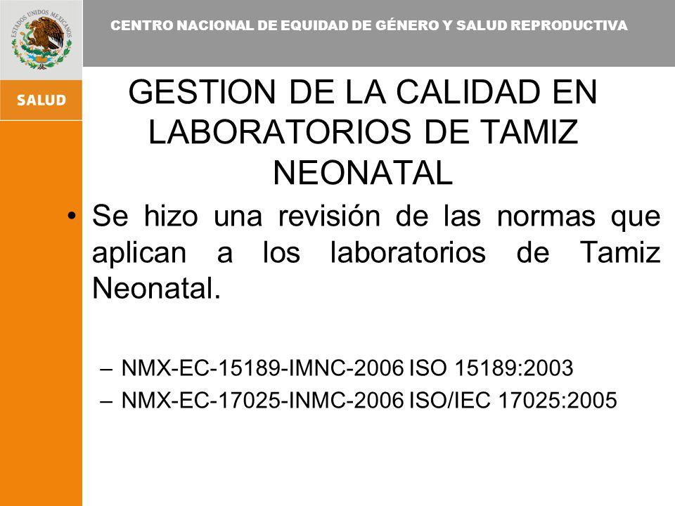 GESTION DE LA CALIDAD EN LABORATORIOS DE TAMIZ NEONATAL