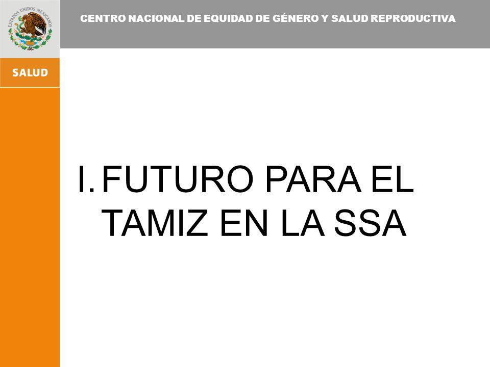 FUTURO PARA EL TAMIZ EN LA SSA