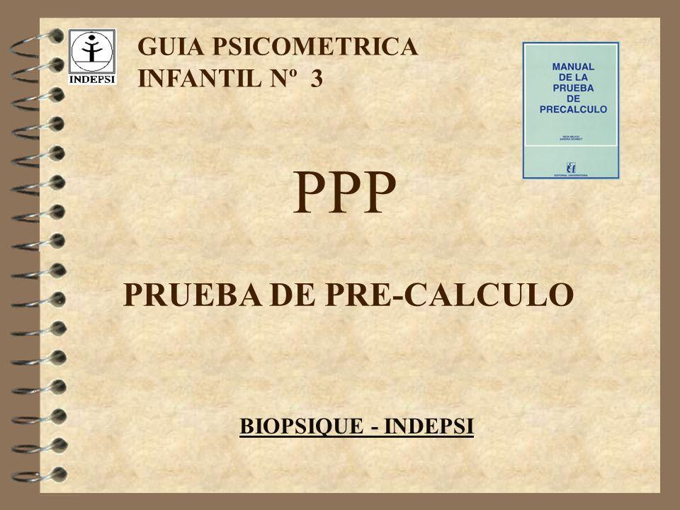PPP PRUEBA DE PRE-CALCULO GUIA PSICOMETRICA INFANTIL Nº 3