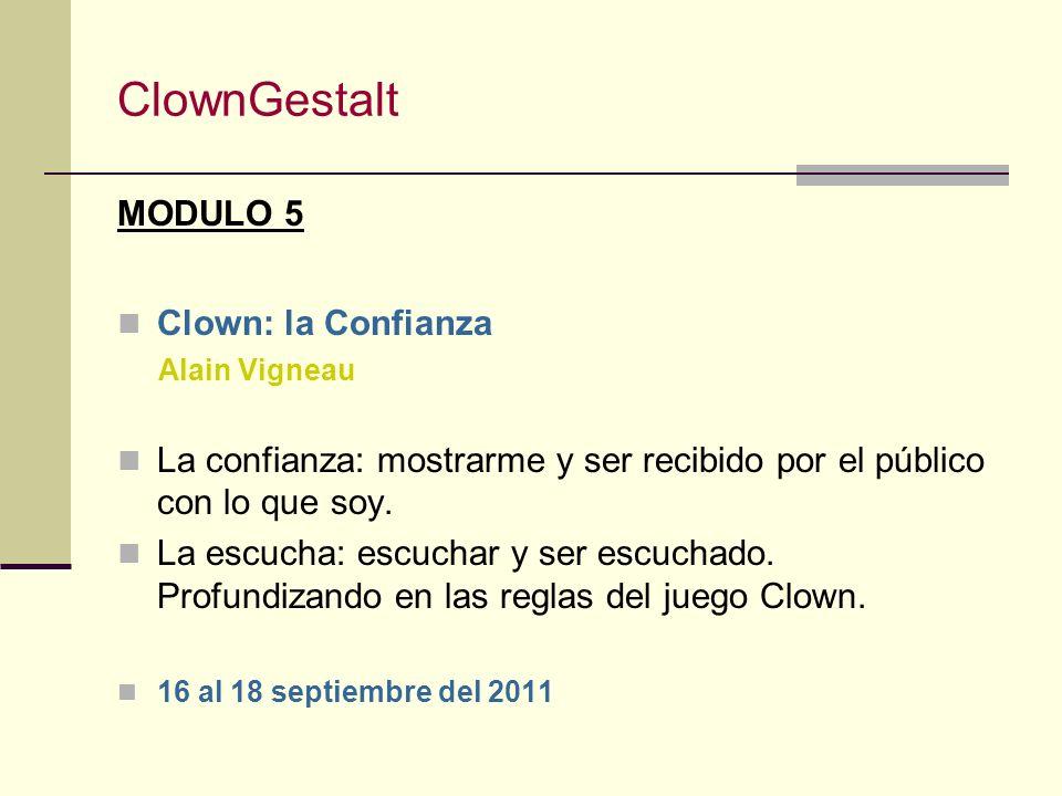 ClownGestalt MODULO 5 Clown: la Confianza