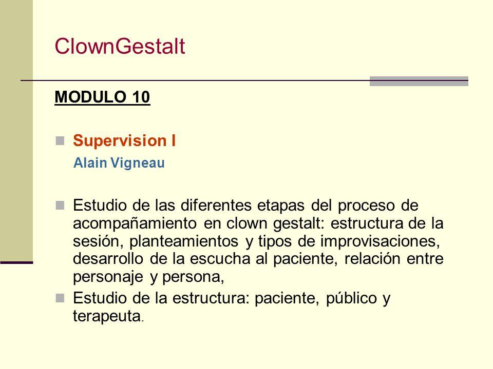 ClownGestalt MODULO 10 Supervision I