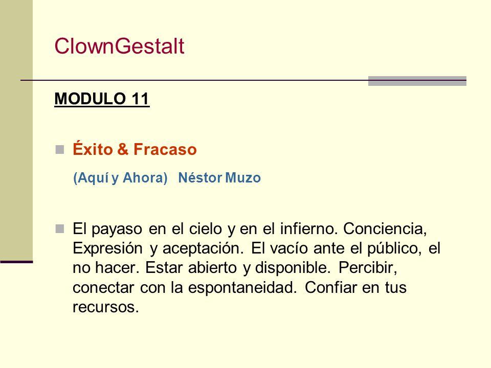 ClownGestalt MODULO 11 Éxito & Fracaso
