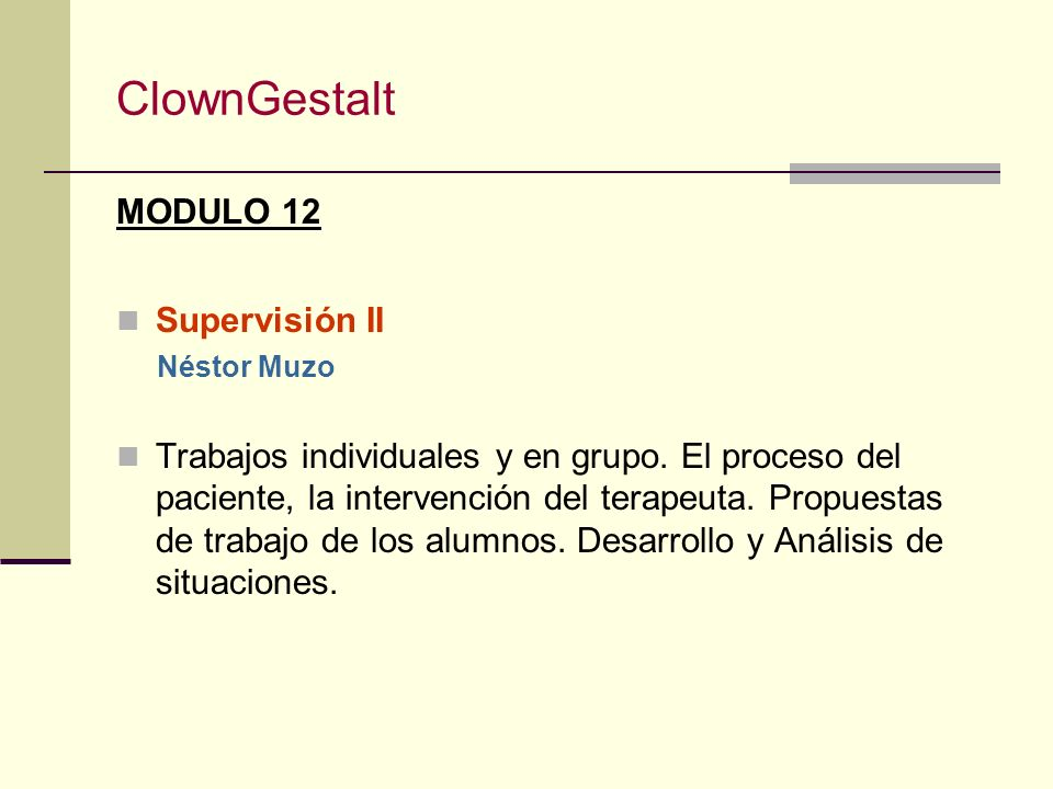 ClownGestalt MODULO 12 Supervisión II
