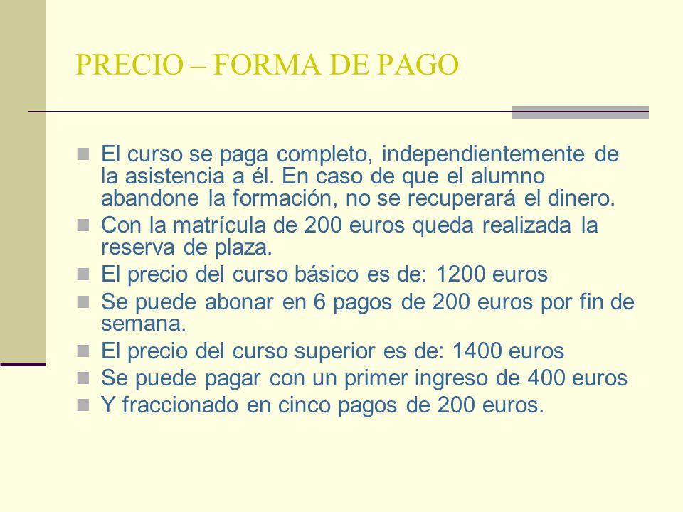 PRECIO – FORMA DE PAGO