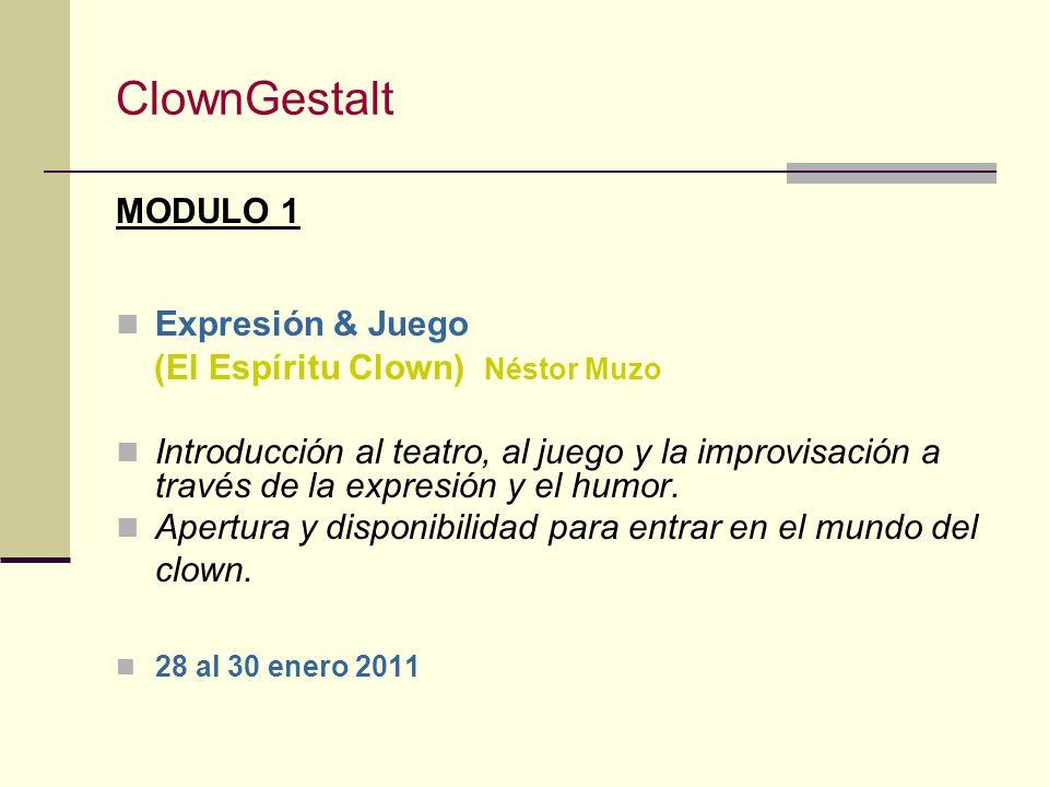 ClownGestalt MODULO 1 Expresión & Juego