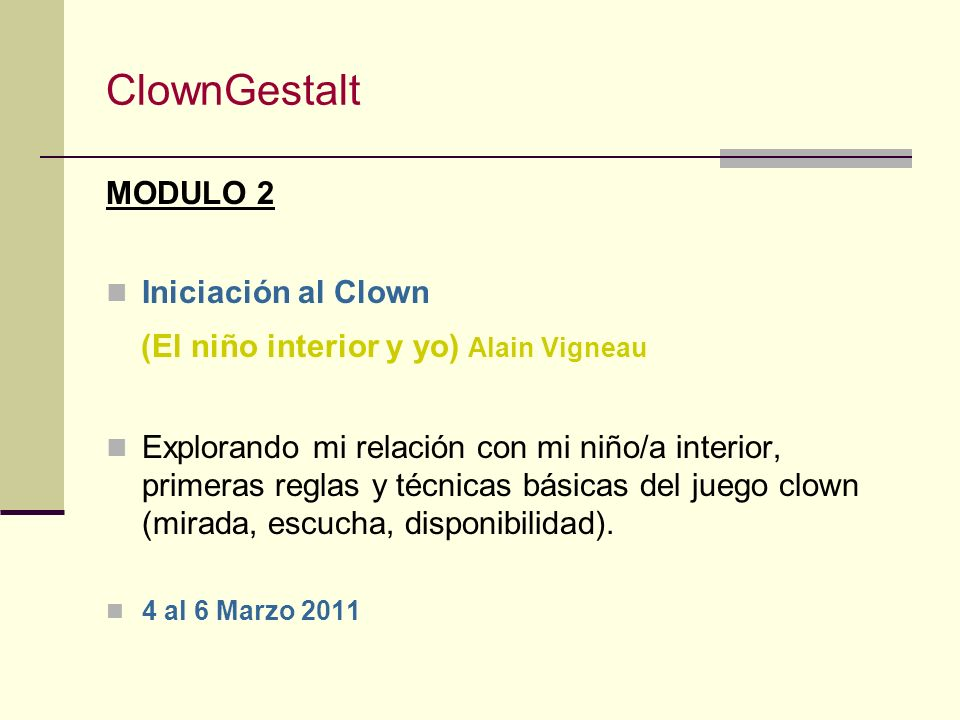 ClownGestalt MODULO 2 Iniciación al Clown