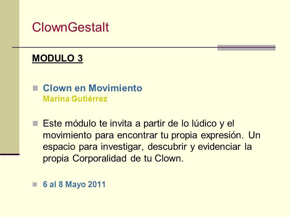 ClownGestalt MODULO 3 Clown en Movimiento Marina Gutiérrez