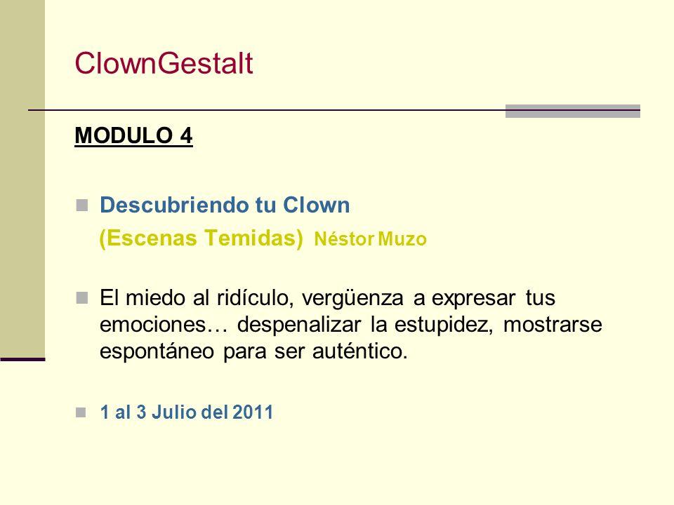 ClownGestalt MODULO 4 Descubriendo tu Clown