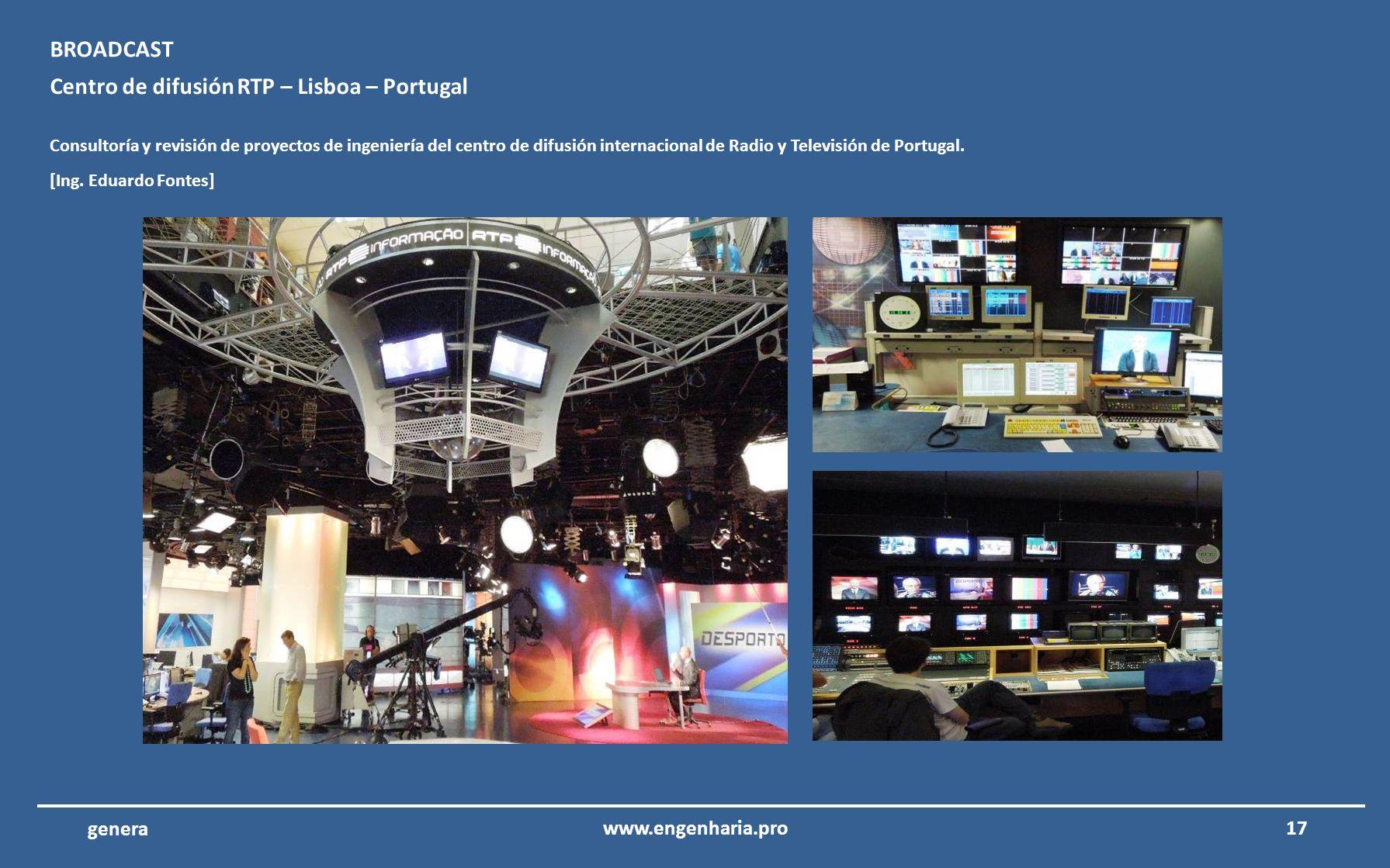 Centro de difusión RTP – Lisboa – Portugal