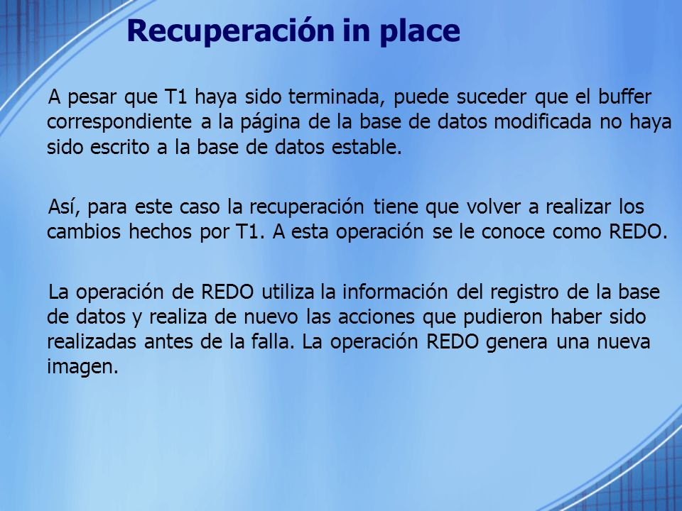 Recuperación in place
