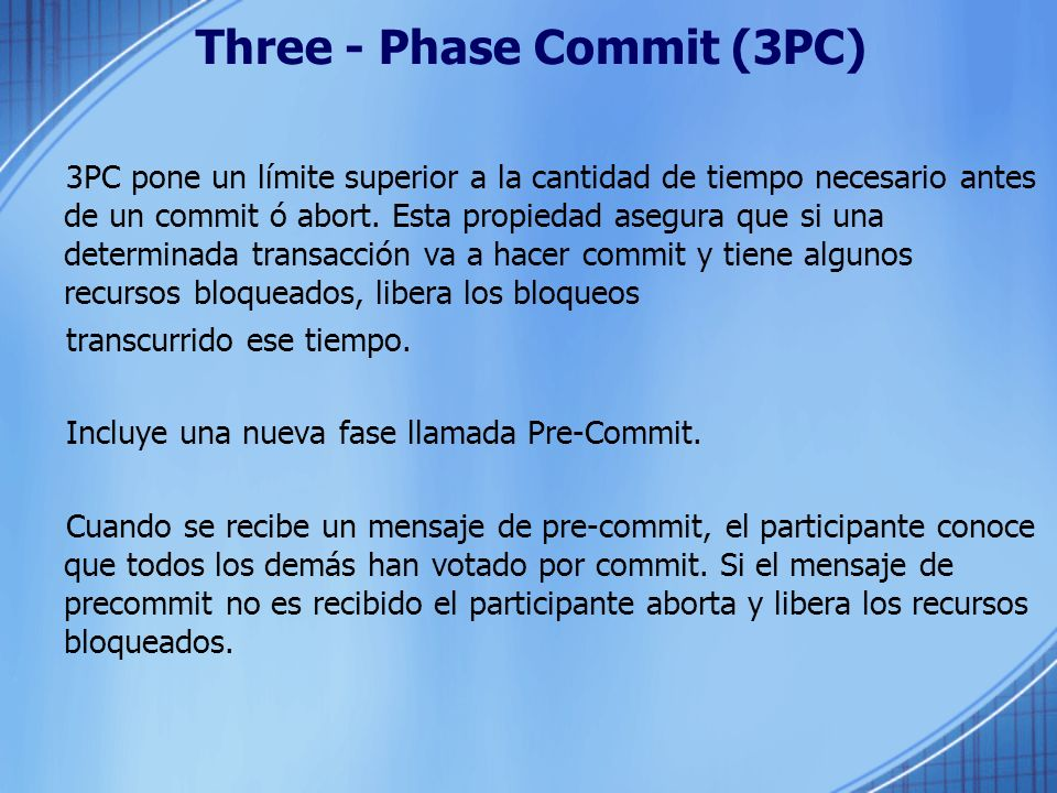 Three - Phase Commit (3PC)