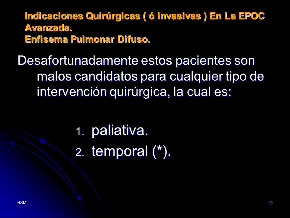 paliativa. temporal (*).