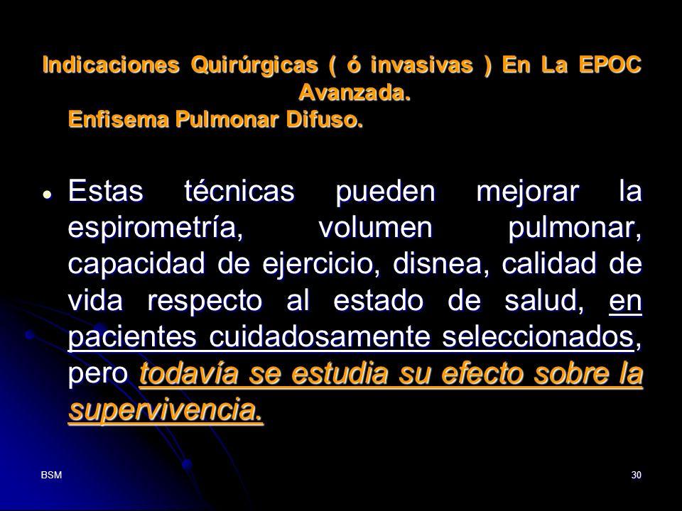 Indicaciones Quirúrgicas ( ó invasivas ) En La EPOC Avanzada