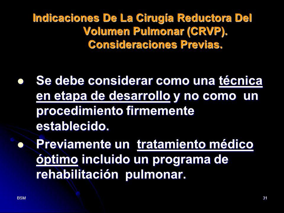 Indicaciones De La Cirugía Reductora Del Volumen Pulmonar (CRVP)