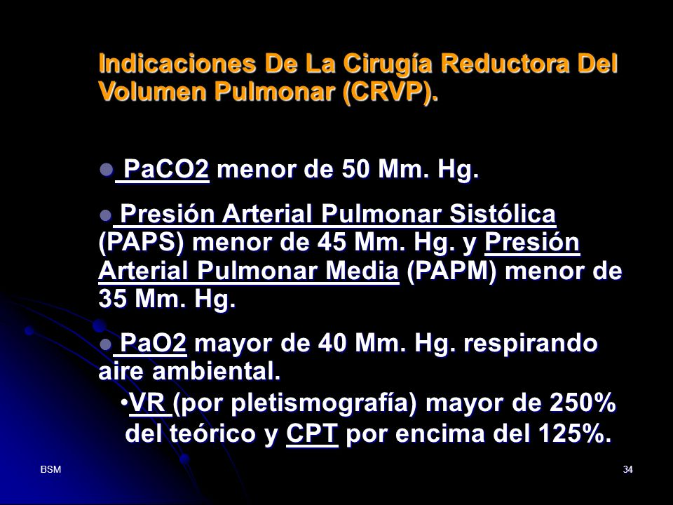 Indicaciones De La Cirugía Reductora Del Volumen Pulmonar (CRVP).