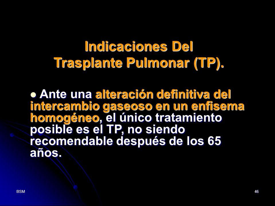 Trasplante Pulmonar (TP).