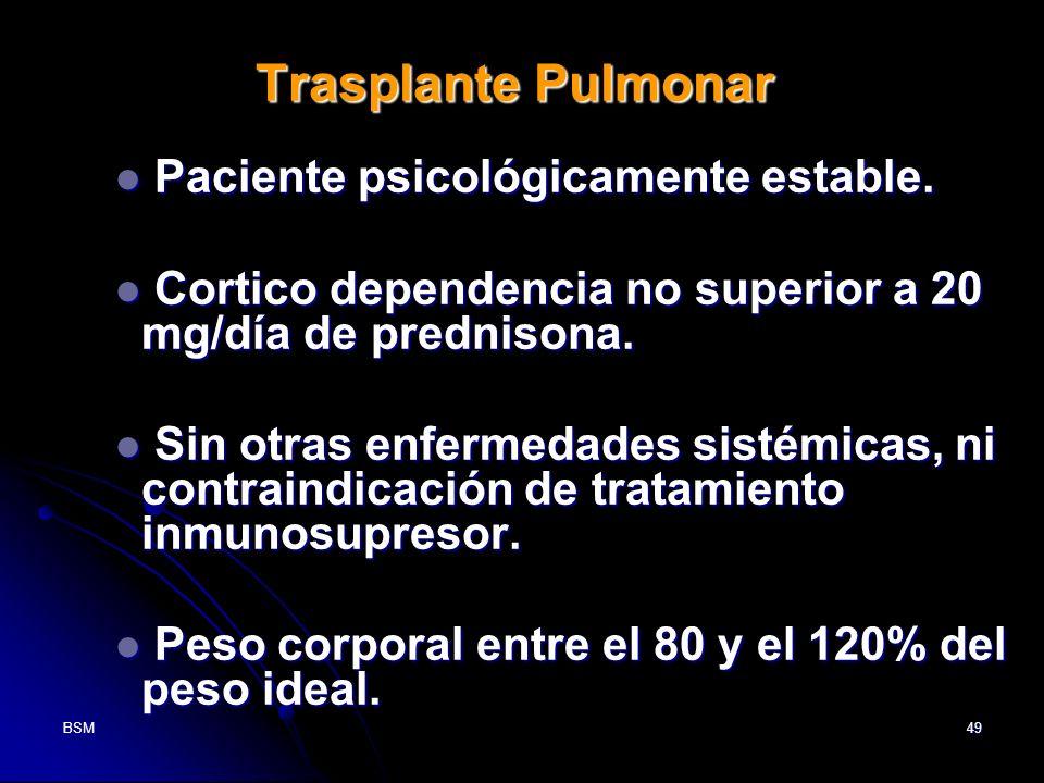 Trasplante Pulmonar Paciente psicológicamente estable.