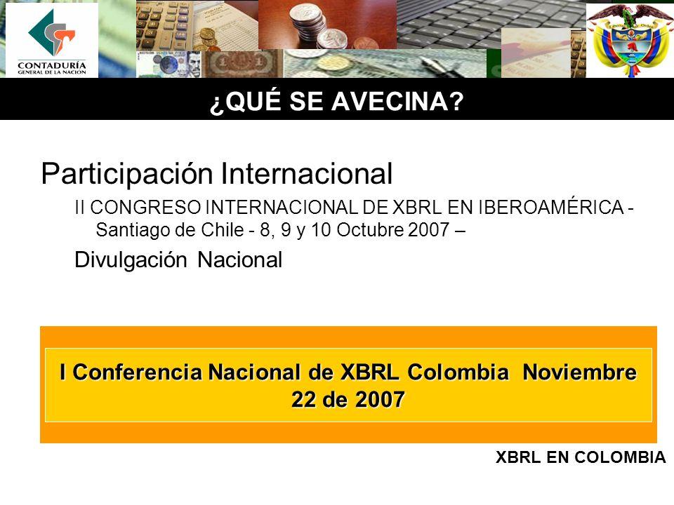 I Conferencia Nacional de XBRL Colombia Noviembre 22 de 2007