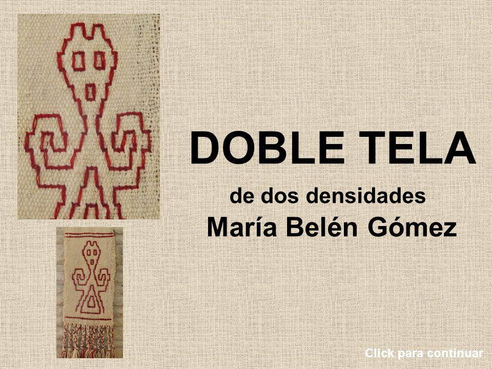 DOBLE TELA de dos densidades María Belén Gómez