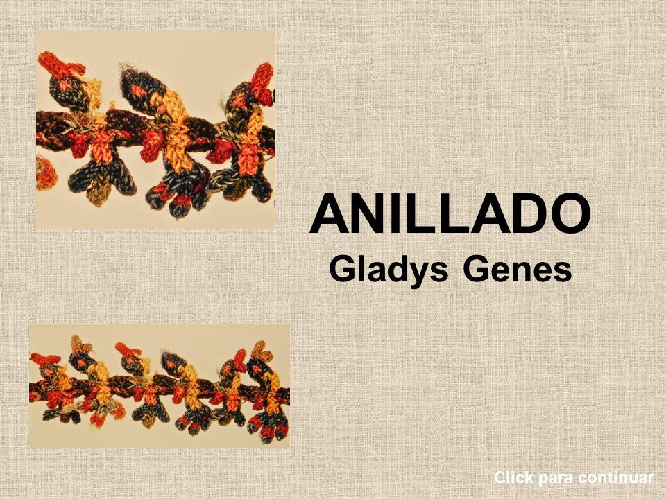 ANILLADO Gladys Genes Click para continuar